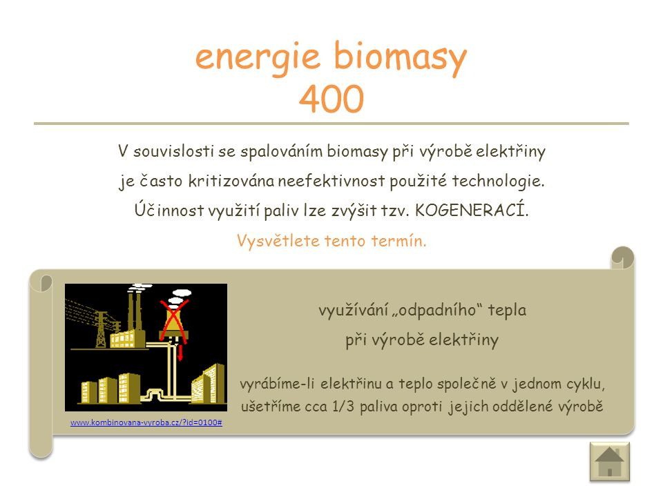 PRÉMIE energie biomasy 300 získáváte 300 bodů