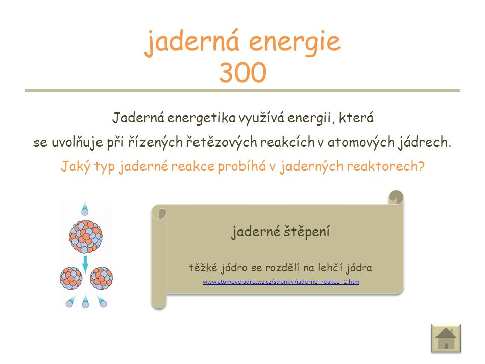 ODPOVĚĎ jaderná energie 200 V ČR jsou v provozu dvě jaderné elektrárny.