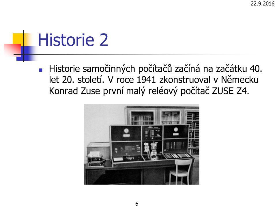 Historie 2 Historie samočinných počítačů začíná na začátku 40.