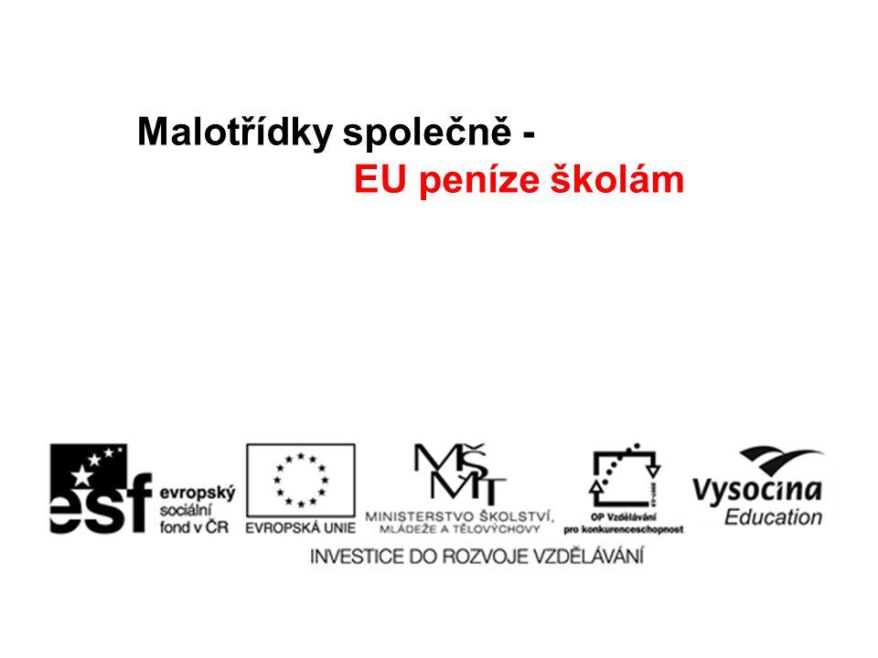 Malotřídky společně - EU peníze školám
