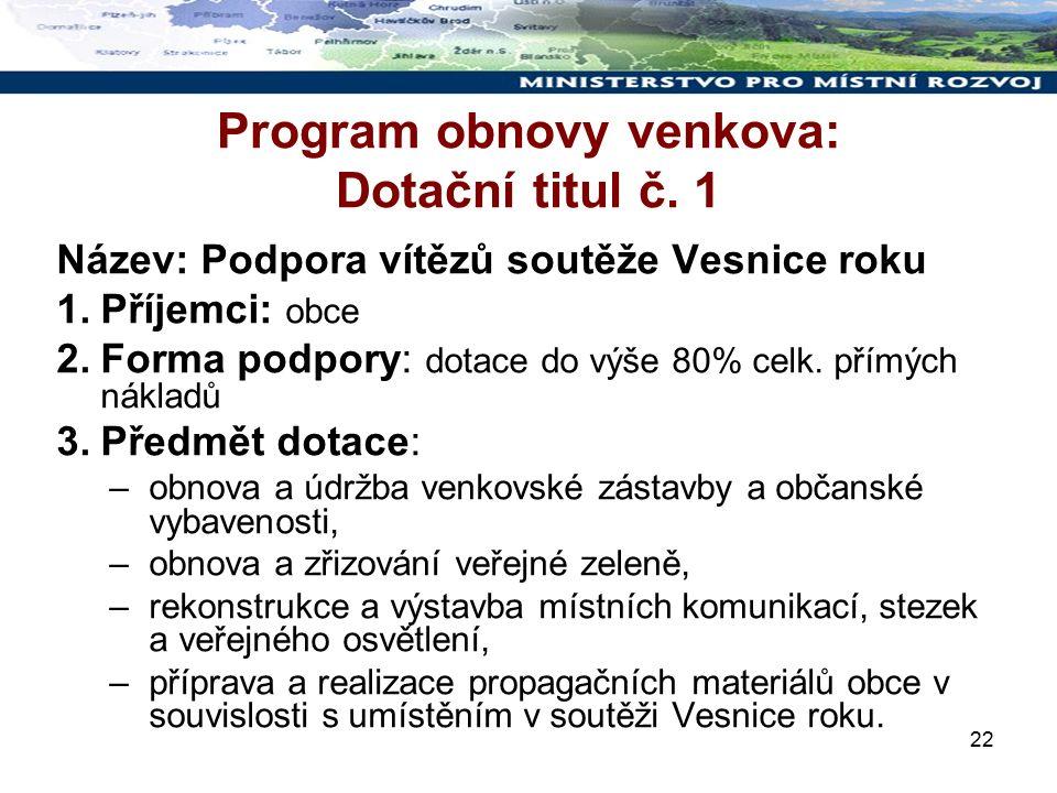 22 Program obnovy venkova: Dotační titul č.