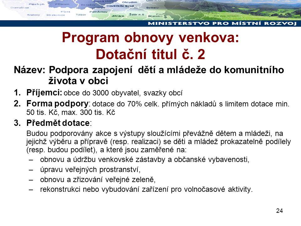 24 Program obnovy venkova: Dotační titul č.