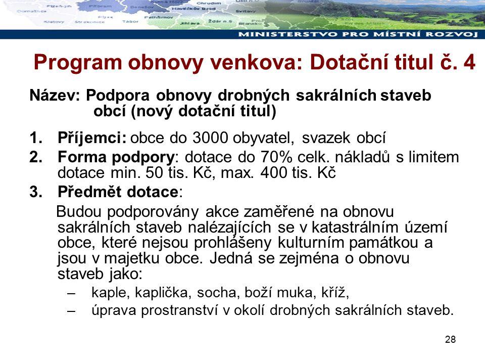28 Program obnovy venkova: Dotační titul č.