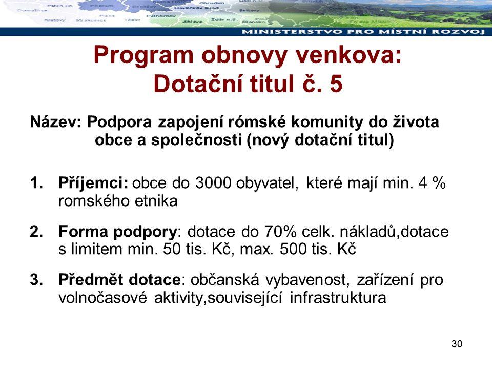 30 Program obnovy venkova: Dotační titul č.