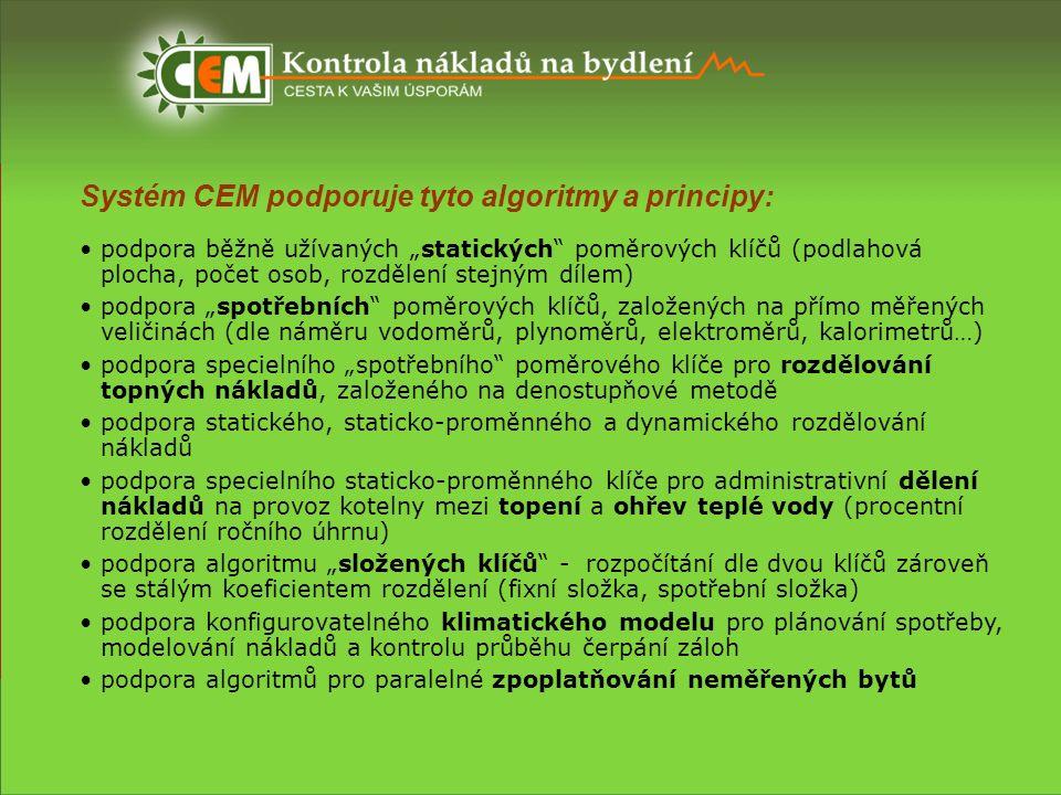 """Systém CEM podporuje tyto algoritmy a principy: podpora běžně užívaných """"statických"""" poměrových klíčů (podlahová plocha, počet osob, rozdělení stejným"""