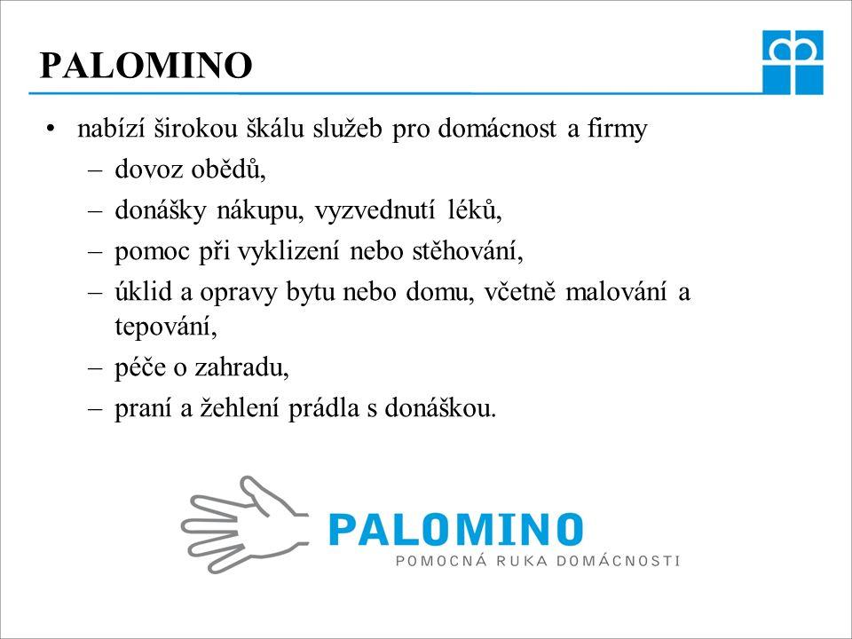 PALOMINO nabízí širokou škálu služeb pro domácnost a firmy –dovoz obědů, –donášky nákupu, vyzvednutí léků, –pomoc při vyklizení nebo stěhování, –úklid