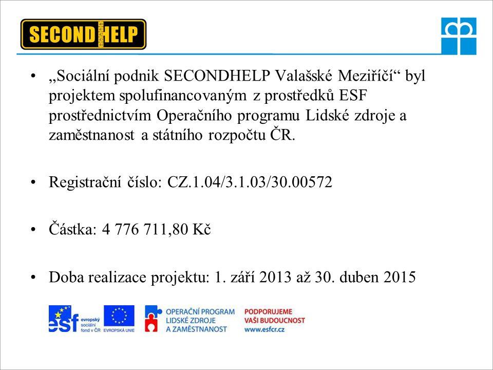 """""""Sociální podnik SECONDHELP Valašské Meziříčí"""" byl projektem spolufinancovaným z prostředků ESF prostřednictvím Operačního programu Lidské zdroje a za"""
