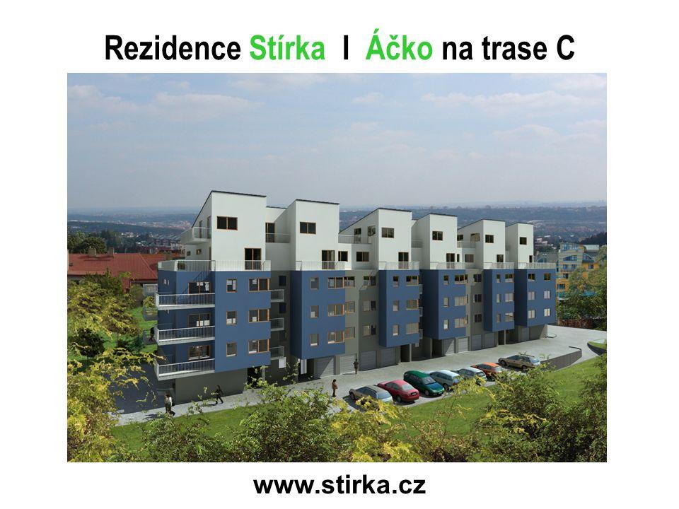Rezidence Stírka I Áčko na trase C www.stirka.cz