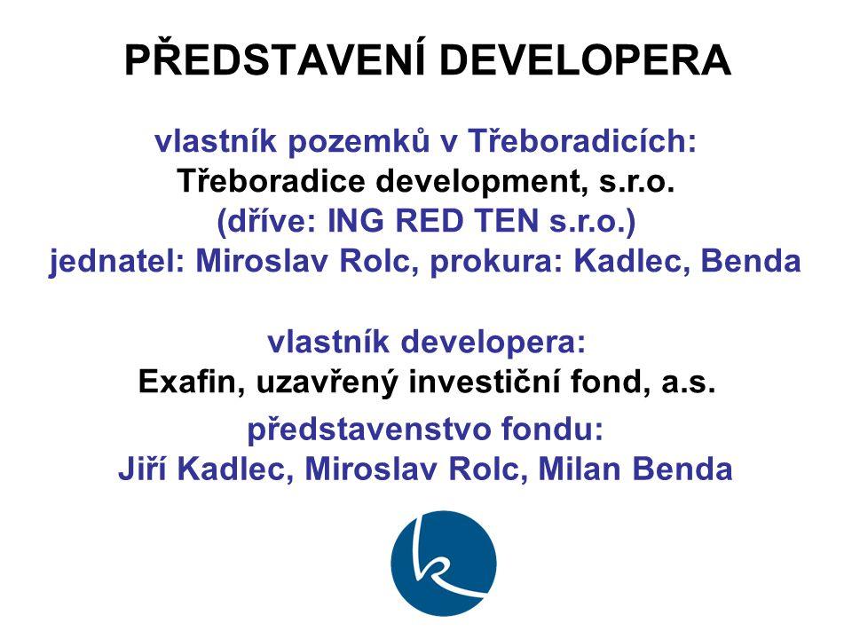 PŘEDSTAVENÍ DEVELOPERA vlastník pozemků v Třeboradicích: Třeboradice development, s.r.o.