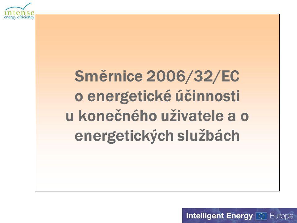 Směrnice 2006/32/EC o energetické účinnosti u konečného uživatele a o energetických službách