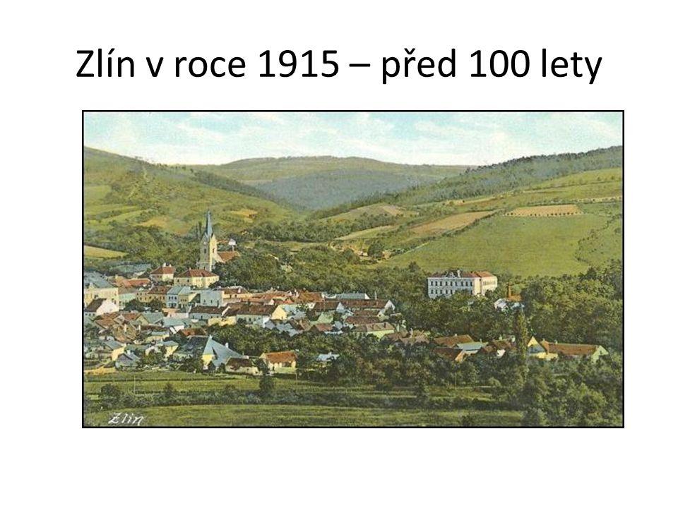 Zlín v roce 1915 – před 100 lety