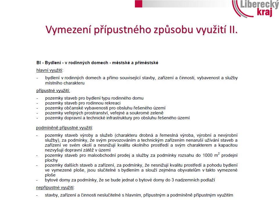 Vymezení přípustného způsobu využití II.
