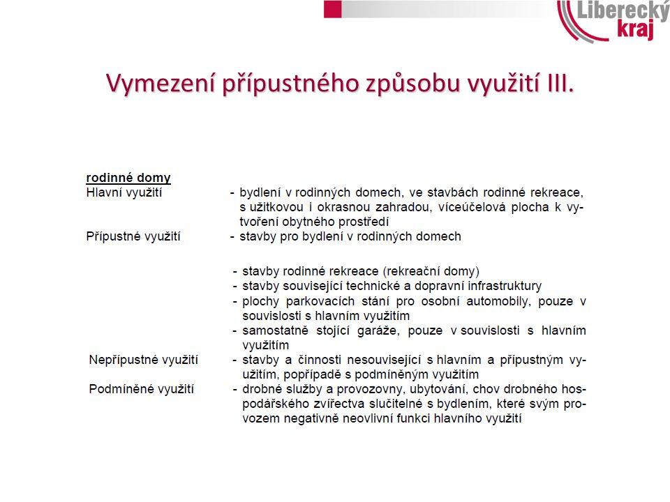 Vymezení přípustného způsobu využití III.