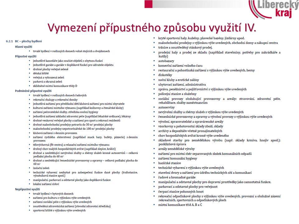 Vymezení přípustného způsobu využití IV.