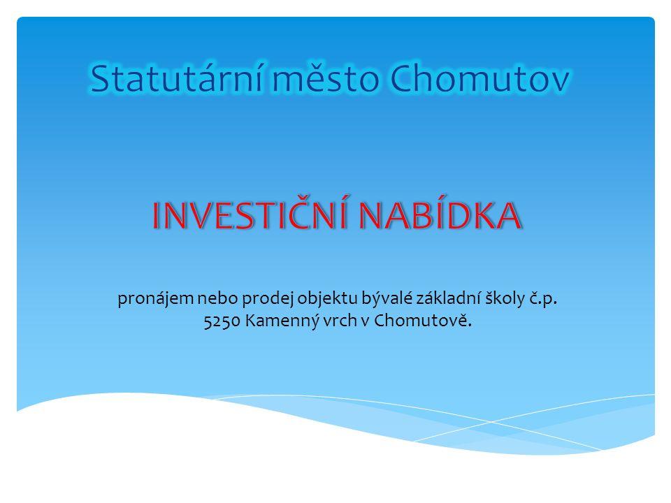 pronájem nebo prodej objektu bývalé základní školy č.p. 5250 Kamenný vrch v Chomutově.