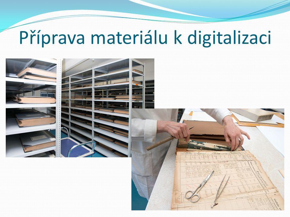 Příprava materiálu k digitalizaci