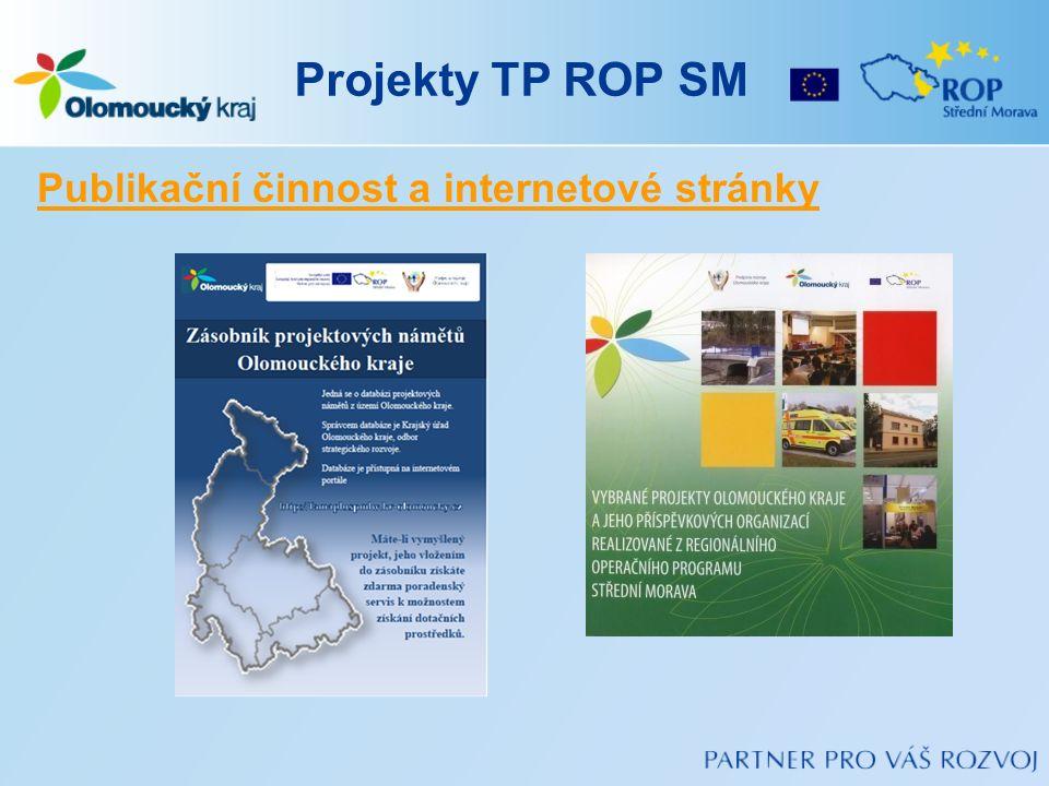Projekty TP ROP SM Publikační činnost a internetové stránky