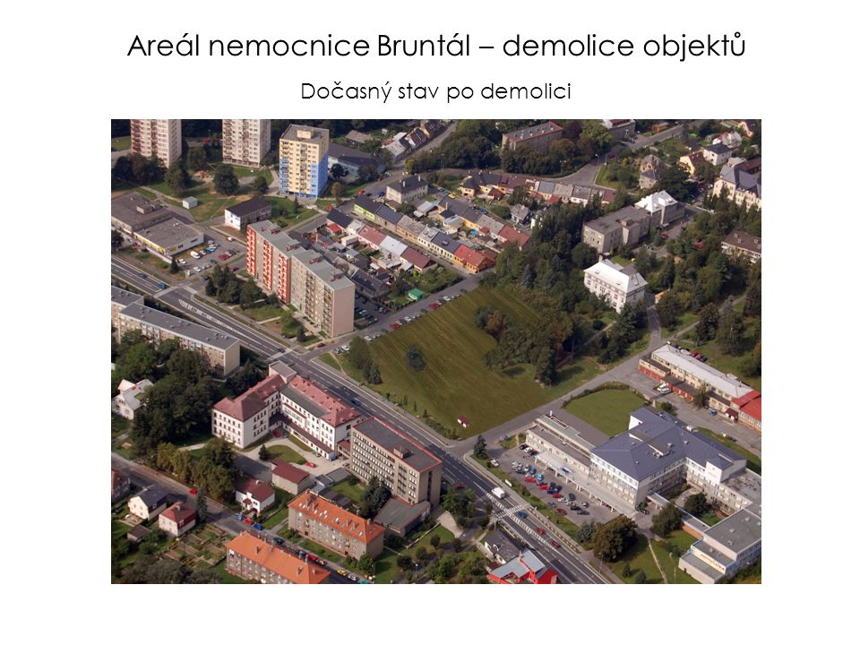 Areál nemocnice Bruntál – demolice objektů Dočasný stav po demolici
