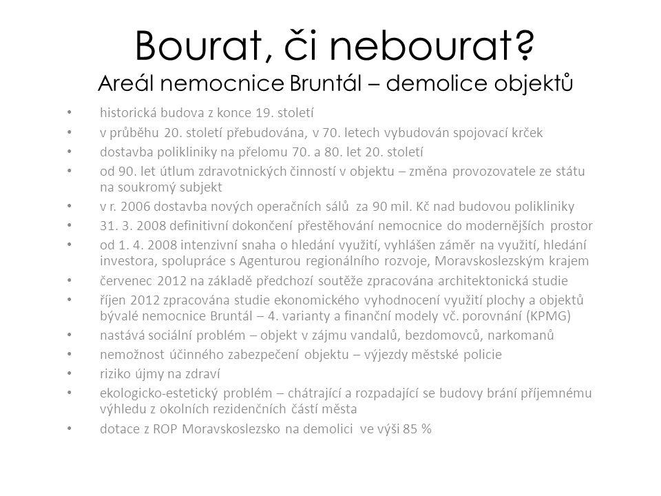 Bourat, či nebourat. Areál nemocnice Bruntál – demolice objektů historická budova z konce 19.
