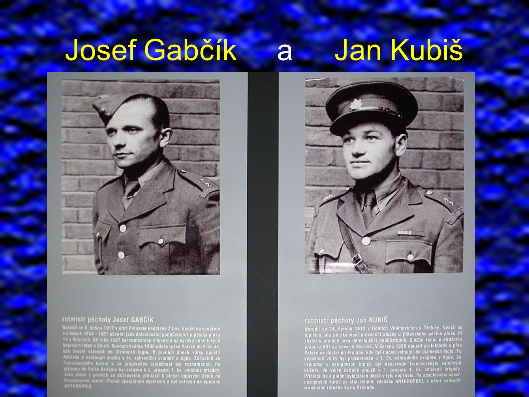 Josef Gabčík a Jan Kubiš