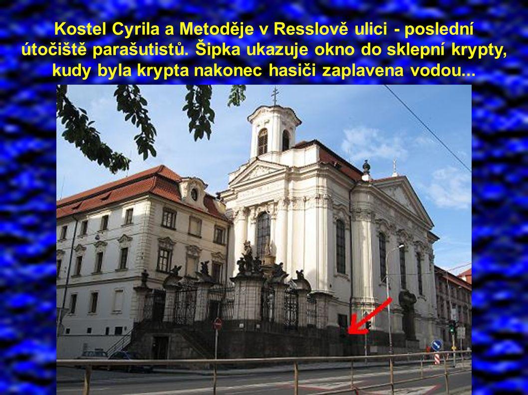 Kostel Cyrila a Metoděje v Resslově ulici - poslední útočiště parašutistů.