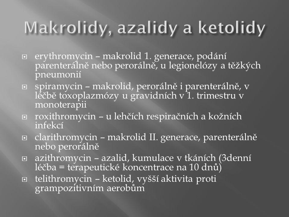  erythromycin – makrolid 1.