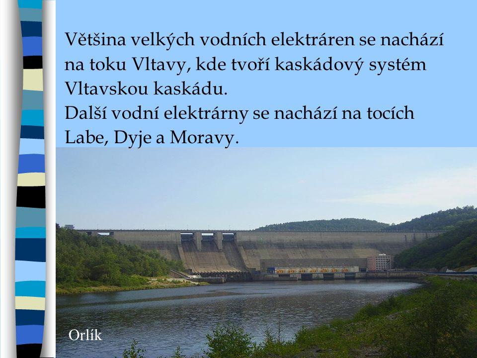 Orlík Většina velkých vodních elektráren se nachází na toku Vltavy, kde tvoří kaskádový systém Vltavskou kaskádu.
