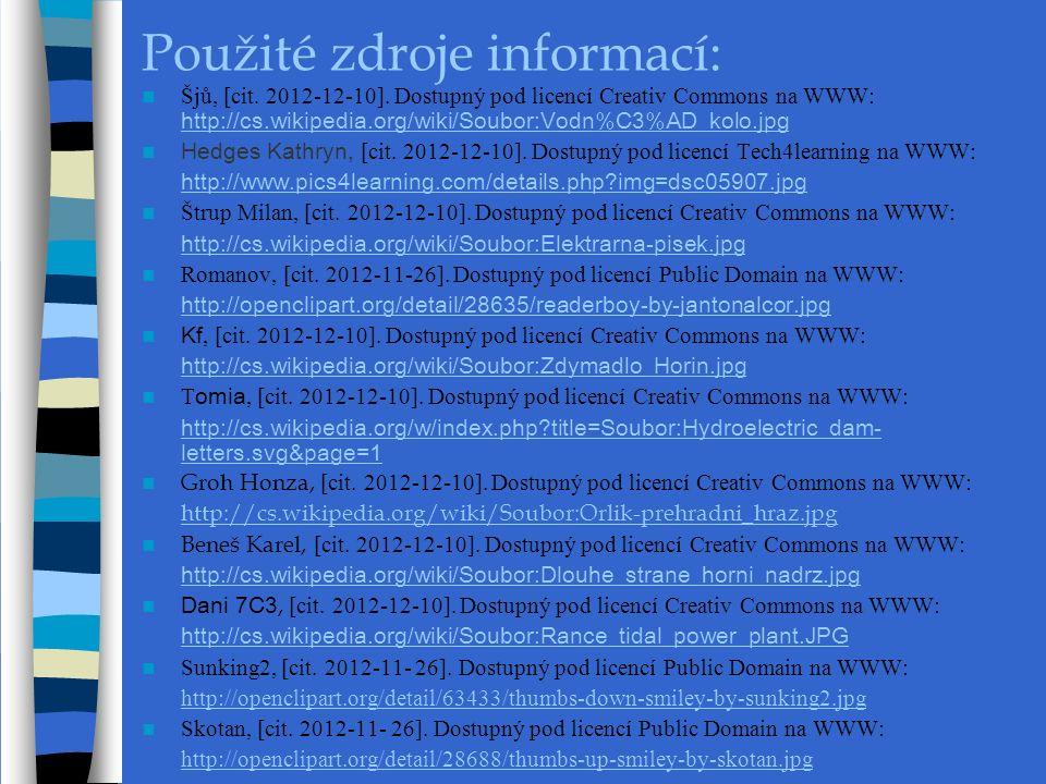 Použité zdroje informací: Šjů, [cit. 2012-12-10].