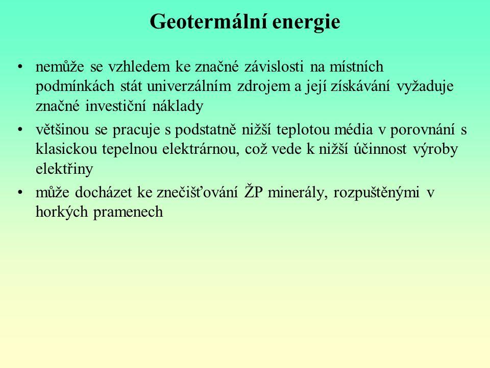 Geotermální energie nemůže se vzhledem ke značné závislosti na místních podmínkách stát univerzálním zdrojem a její získávání vyžaduje značné investič