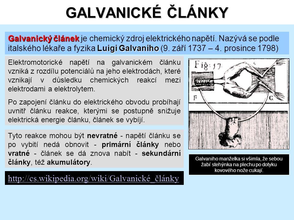 GALVANICKÉ ČLÁNKY Elektromotorické napětí na galvanickém článku vzniká z rozdílu potenciálů na jeho elektrodách, které vznikají v důsledku chemických reakcí mezi elektrodami a elektrolytem.