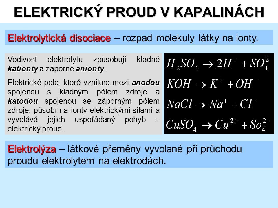 Elektrolytická disociace Elektrolytická disociace – rozpad molekuly látky na ionty.