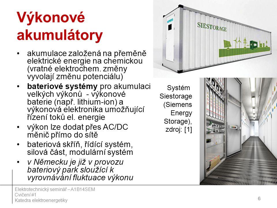 Výkonové akumulátory akumulace založená na přeměně elektrické energie na chemickou (vratné elektrochem.