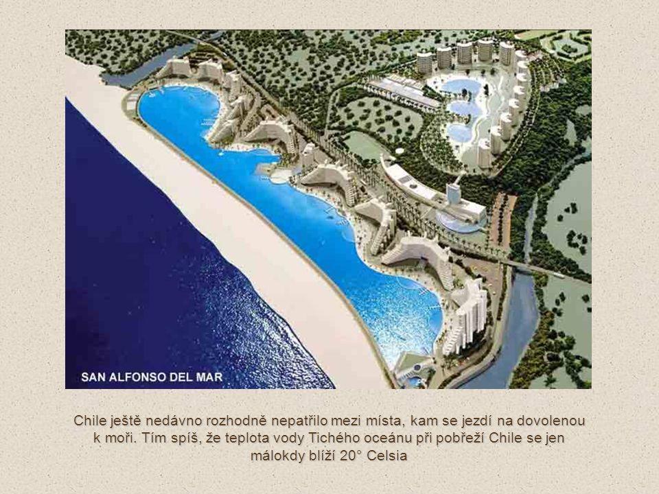 Chile ještě nedávno rozhodně nepatřilo mezi místa, kam se jezdí na dovolenou k moři.
