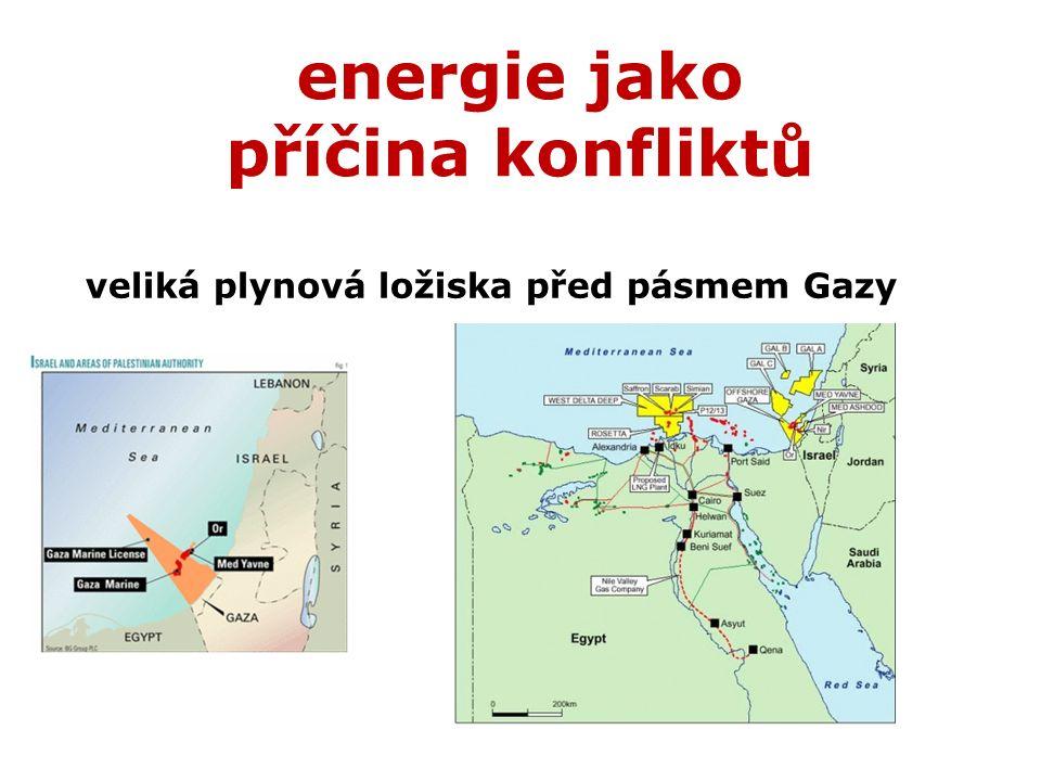 veliká plynová ložiska před pásmem Gazy energie jako příčina konfliktů