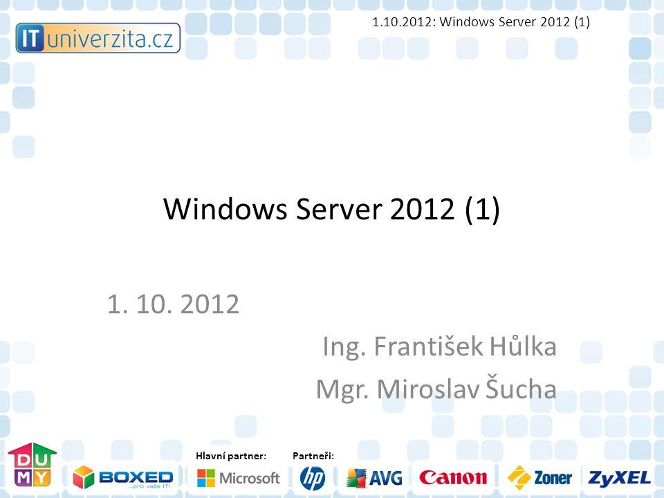 Hlavní partner:Partneři: Windows Server 2012 (1) 1.