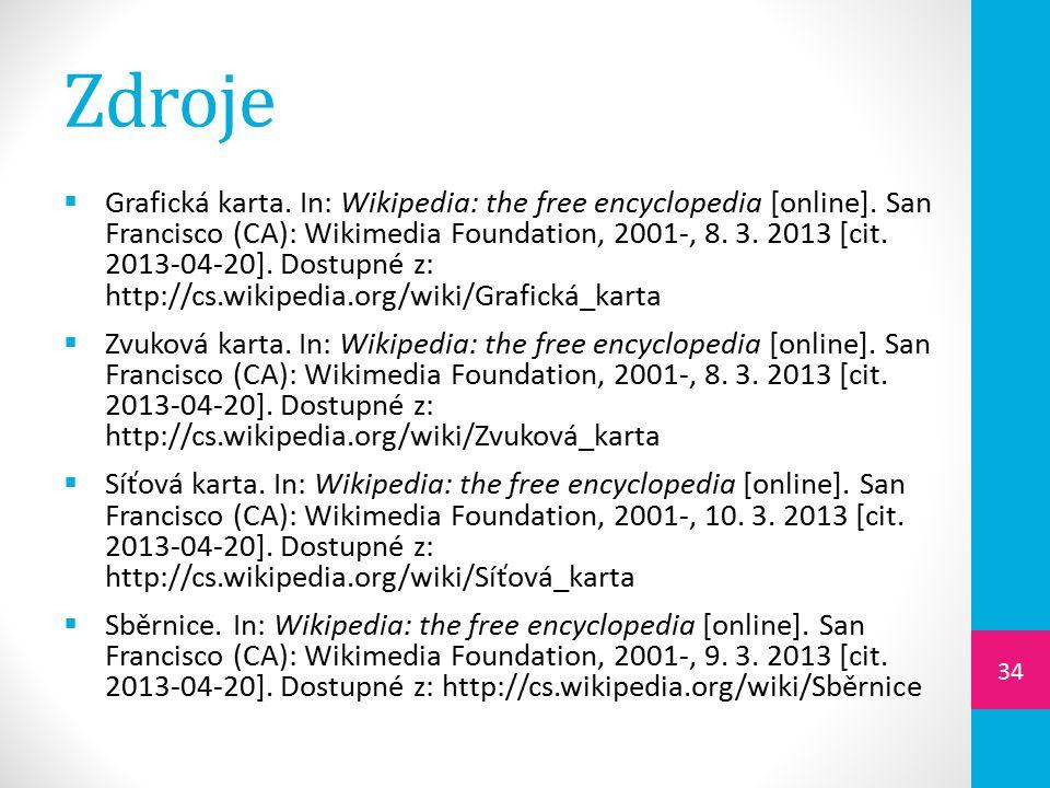 Zdroje  Grafická karta. In: Wikipedia: the free encyclopedia [online].