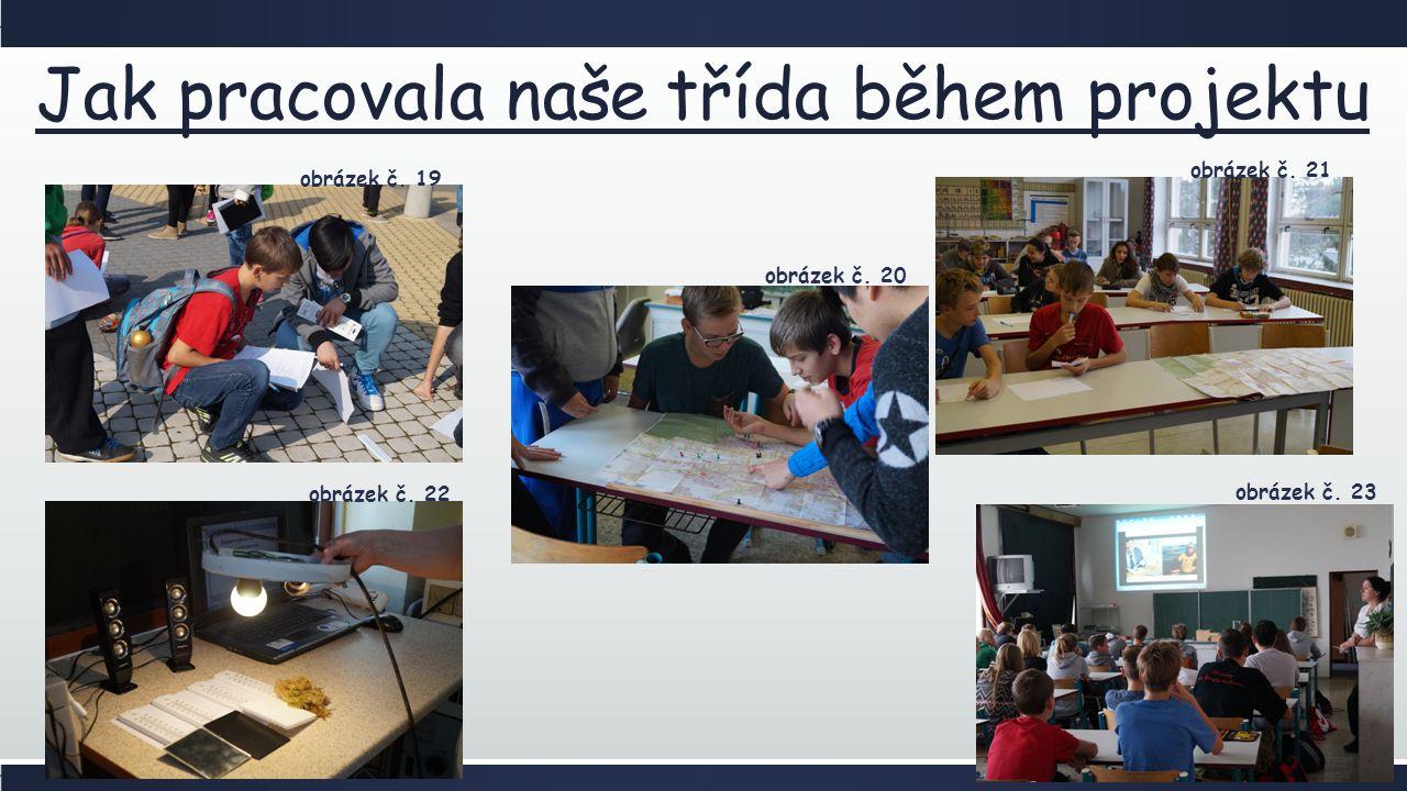 Jak pracovala naše třída během projektu obrázek č.