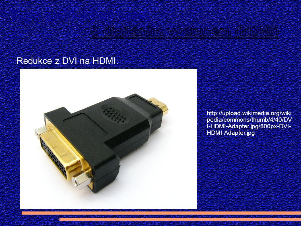 Redukce z DVI na HDMI.