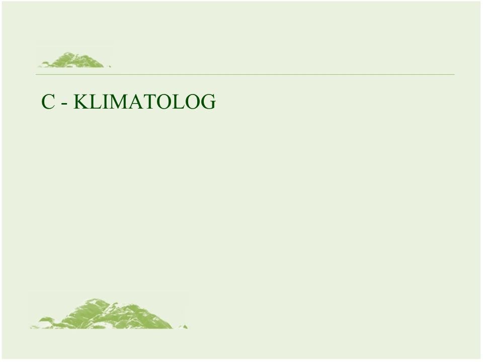 C - KLIMATOLOG