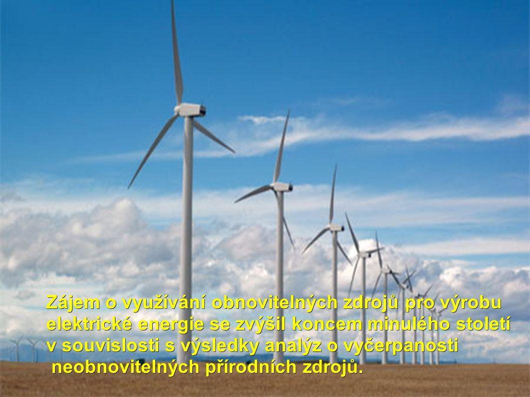 Zájem o využívání obnovitelných zdrojů pro výrobu elektrické energie se zvýšil koncem minulého století v souvislosti s výsledky analýz o vyčerpanosti neobnovitelných přírodních zdrojů.