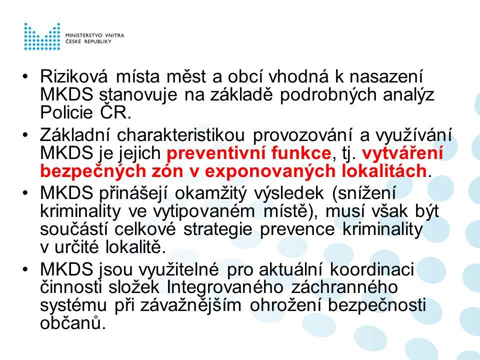 Riziková místa měst a obcí vhodná k nasazení MKDS stanovuje na základě podrobných analýz Policie ČR.