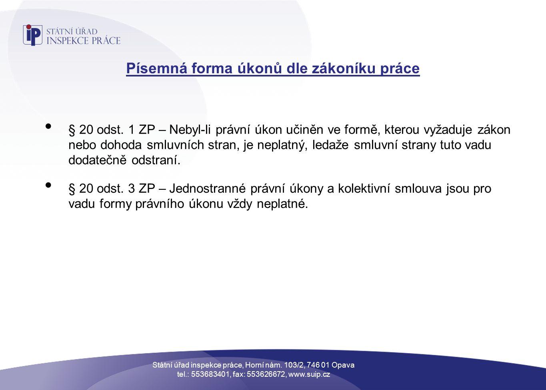 Písemná forma úkonů dle zákoníku práce § 20 odst.