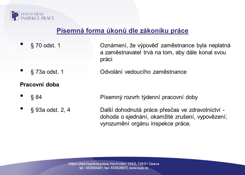Písemná forma úkonů dle zákoníku práce § 70 odst.