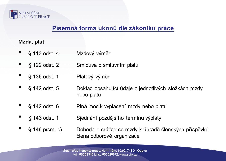 Písemná forma úkonů dle zákoníku práce Mzda, plat § 113 odst.