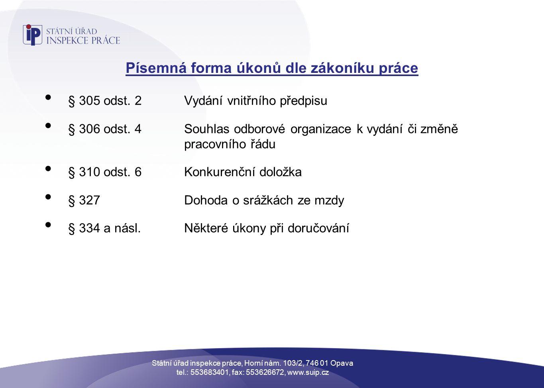 Písemná forma úkonů dle zákoníku práce § 305 odst.