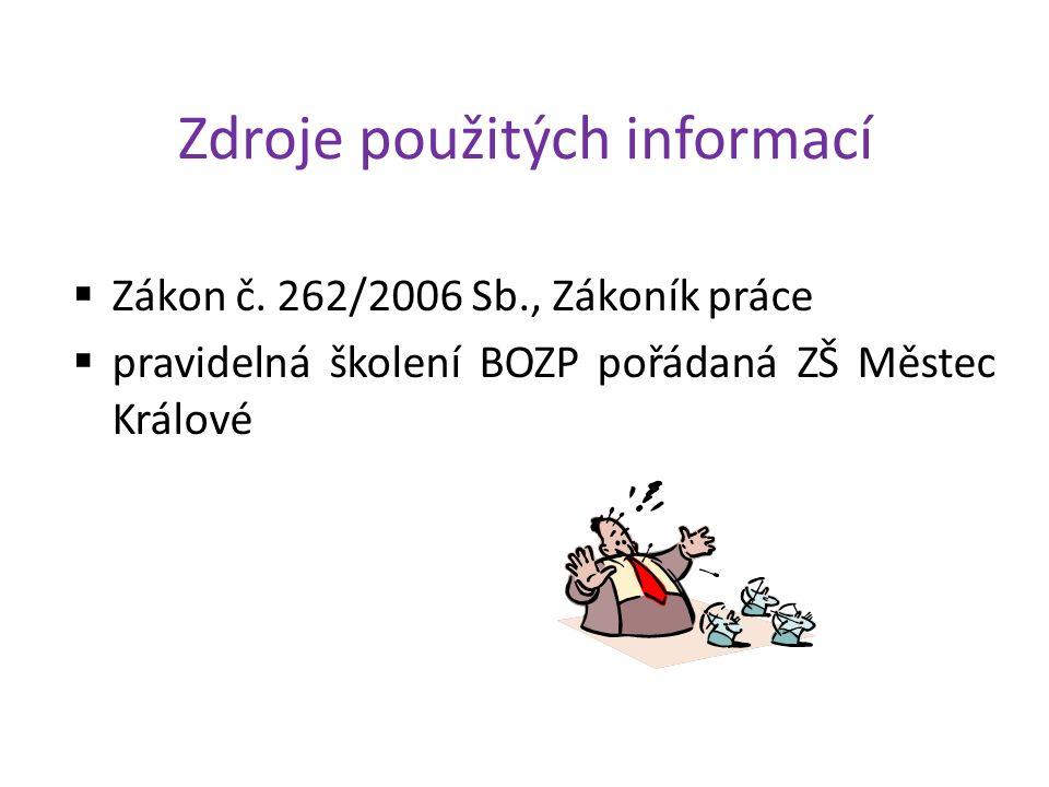 Zdroje použitých informací  Zákon č.