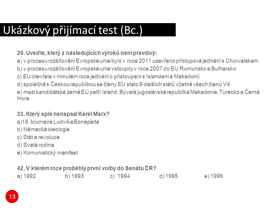 13 Ukázkový přijímací test (Bc.) 29.