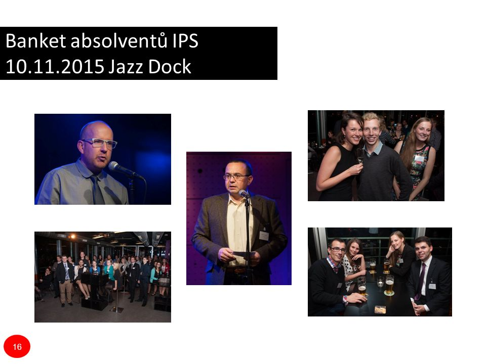 Banket absolventů IPS 10.11.2015 Jazz Dock 16