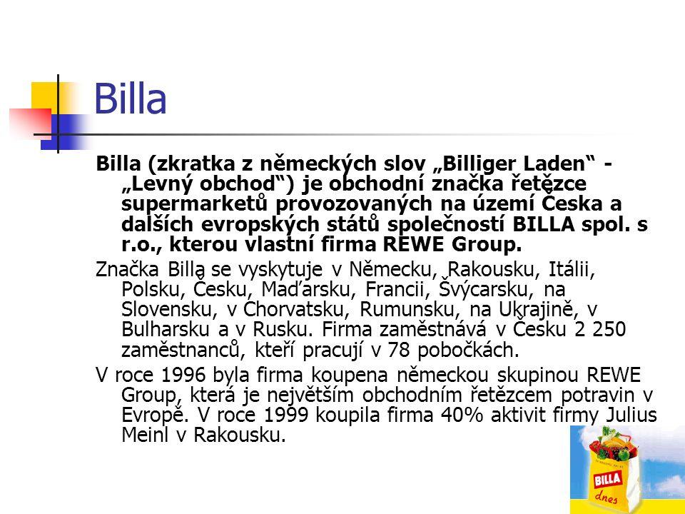"""Billa Billa (zkratka z německých slov """"Billiger Laden - """"Levný obchod ) je obchodní značka řetězce supermarketů provozovaných na území Česka a dalších evropských států společností BILLA spol."""