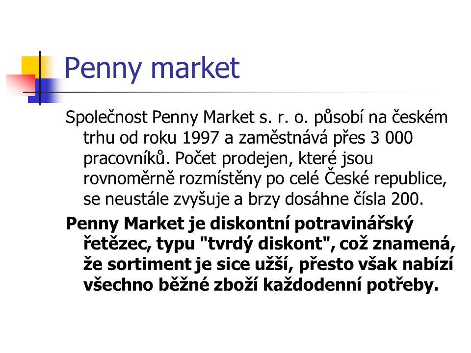 Penny market Společnost Penny Market s. r. o. působí na českém trhu od roku 1997 a zaměstnává přes 3 000 pracovníků. Počet prodejen, které jsou rovnom